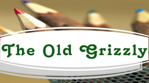 The Old Grizzly - Tales from the Old Timer as published in The Grizzly Detail